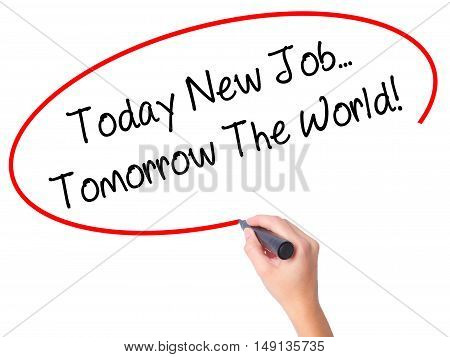 Women Hand Writing Today New Job