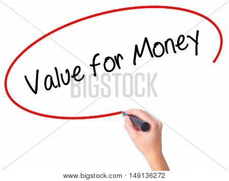 Women Hand Writing Value For Money With Black Marker On Visual Screen