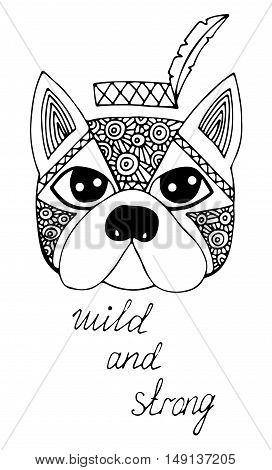 Black line head dog with feather with text wild and strong. For tattoo card invitation posters texture backgrounds placards banners.