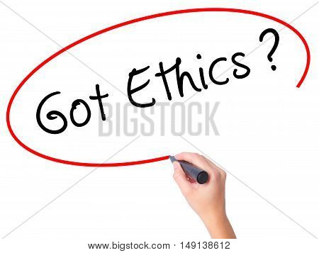 Women Hand Writing Got Ethics With Black Marker On Visual Screen