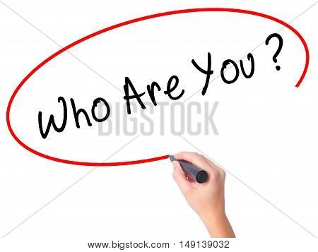 Women Hand Writing Who Are You With Black Marker On Visual Screen
