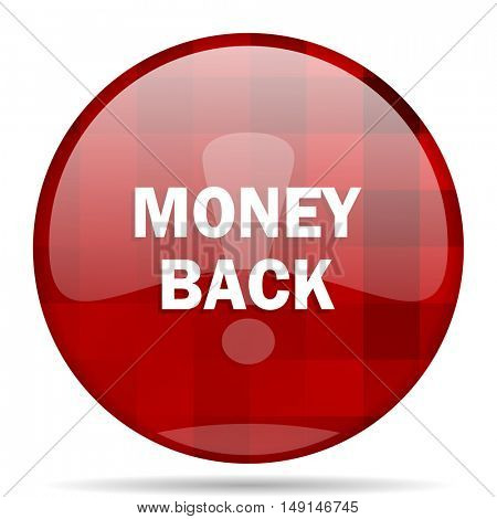 money back red round glossy modern design web icon