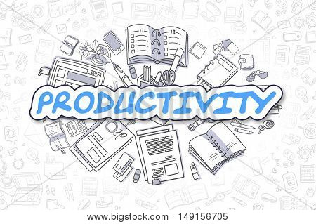 Productivity - Hand Drawn Business Illustration with Business Doodles. Blue Word - Productivity - Cartoon Business Concept.