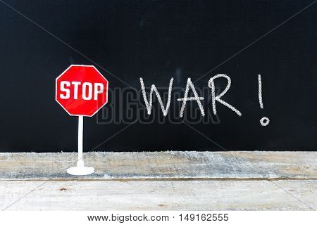 Stop War Message Written On Chalkboard