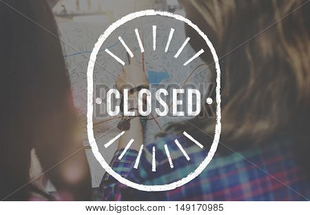 Closed Blocked Covered Sealed Shut Graphic Concept