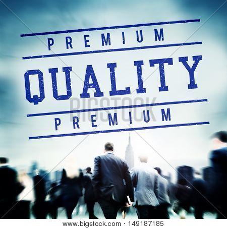 Premium Quality Standard Value Worth Graphic Concept