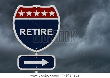 American Retire Highway Road Sign Red White and Blue American Highway Sign with words Retire with stormy sky background 3D Illustration