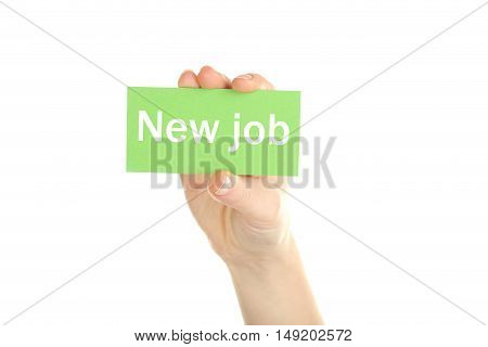 Hand holding card on a white background, new job