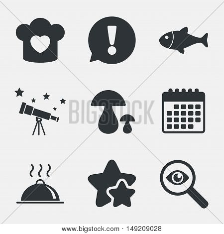 Chief hat with heart and cooking pan icons. Fish and boletus mushrooms signs. Hot food platter serving symbol. Attention, investigate and stars icons. Telescope and calendar signs. Vector