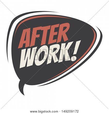 after work retro cartoon balloon