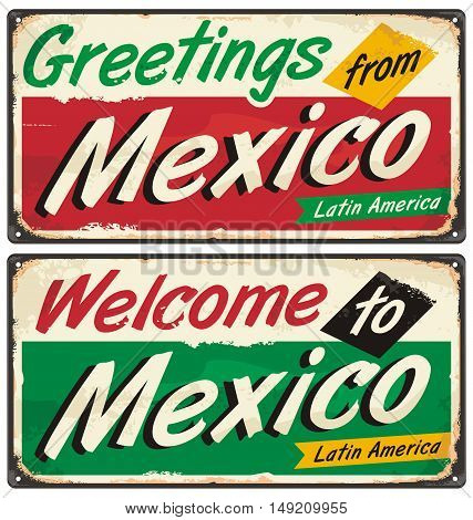 Mexico vintage metal signs. Greetings from Mexico. Retro souvenir or postcard template. Welcome to Mexico.