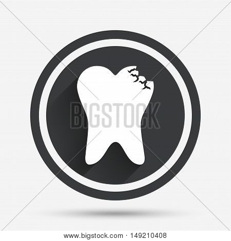 Broken tooth icon. Dental care sign symbol. Circle flat button with shadow and border. Vector