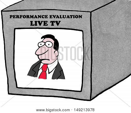 Business color illustration showing a disgruntled businessman, his performance evaluation is being broadcast on live tv.
