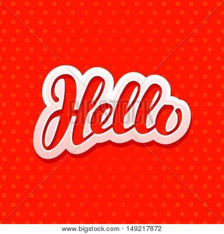Hello lettering. Design greeting card, banner Vector illustration