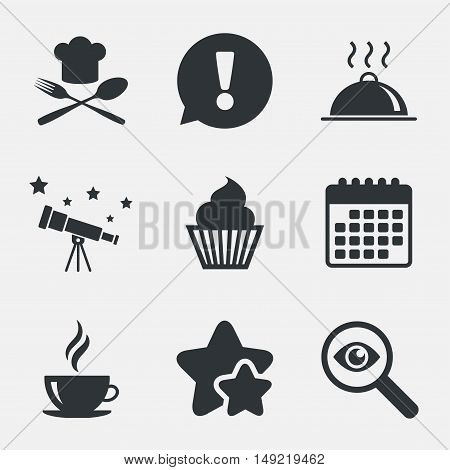 Food and drink icons. Muffin cupcake symbol. Fork and spoon with Chef hat sign. Hot coffee cup. Food platter serving. Attention, investigate and stars icons. Telescope and calendar signs. Vector