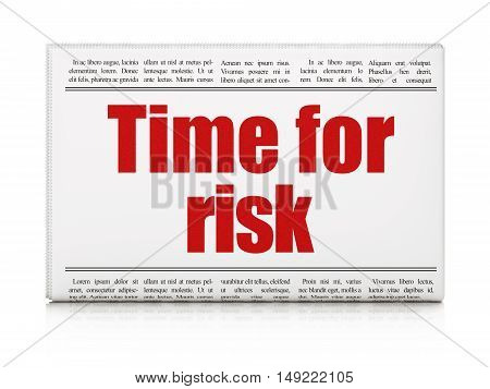 Time concept: newspaper headline Time For Risk on White background, 3D rendering