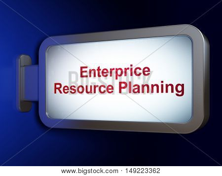 Finance concept: Enterprice Resource Planning on advertising billboard background, 3D rendering