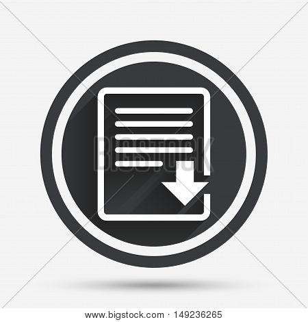 Download file icon. File document symbol. Circle flat button with shadow and border. Vector