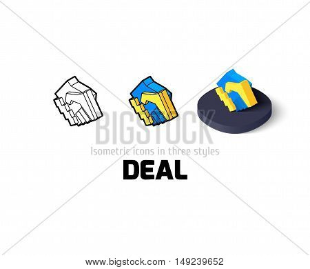 Deal icon, vector symbol in flat, outline and isometric style