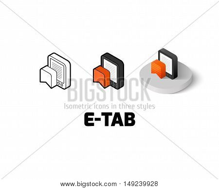 E-Tab icon, vector symbol in flat, outline and isometric style