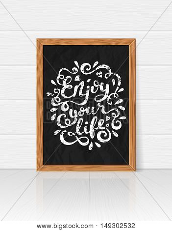 Enjoy your life quote typography, vector illustration.