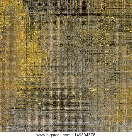Vintage old-style texture, worn and rough grunge background with different color patterns: yellow (beige); brown; gray