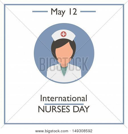 International Nurses Day, May 12
