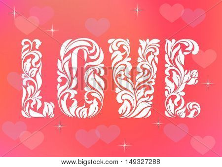 Word Love. Decorative Font With Swirls And Floral Elements On A Pink Background