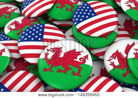 Usa And Wales Badges Background - Pile Of American And Welsh Flag Buttons 3D Illustration