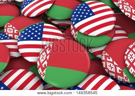 Usa And Belarus Badges Background - Pile Of American And Belarusian Flag Buttons 3D Illustration