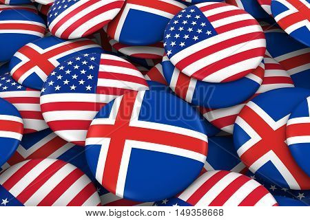 Usa And Iceland Badges Background - Pile Of American And Icelandic Flag Buttons 3D Illustration