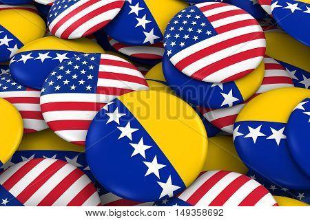 Usa And Bosnia Herzegovina Badges Background - Pile Of American And Bosnian Herzegovinan Flag Button