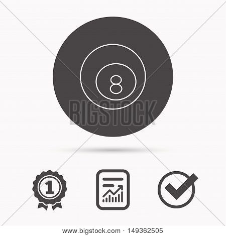 Billiard ball icon. Pool or snooker equipment sign. Cue sports symbol. Report document, winner award and tick. Round circle button with icon. Vector