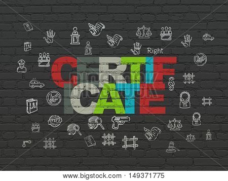 Law concept: Painted multicolor text Certificate on Black Brick wall background with  Hand Drawn Law Icons