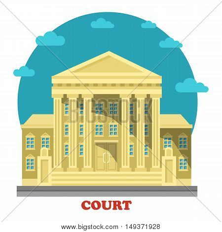 Court or tribunal, courthouse entrance exterior view. Building for justice and civil or common, administrative law, crime punishment and trials. Can be used for government or architecture theme