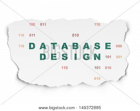 Programming concept: Painted green text Database Design on Torn Paper background with  Binary Code