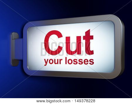 Finance concept: Cut Your losses on advertising billboard background, 3D rendering