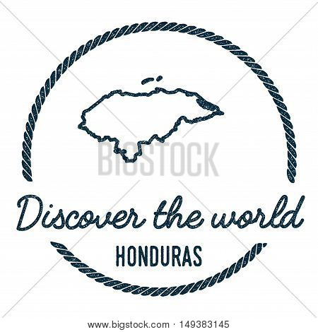 Honduras Map Outline. Vintage Discover The World Rubber Stamp With Honduras Map. Hipster Style Nauti