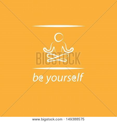 Motivation poster with text be yourself and yoga silhouette in frame