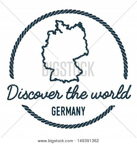 Germany Map Outline. Vintage Discover The World Rubber Stamp With Germany Map. Hipster Style Nautica