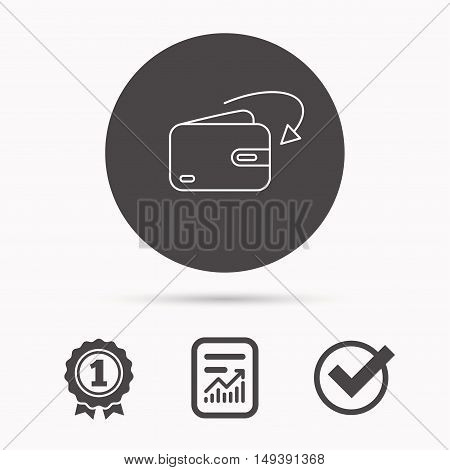 Receive money icon. Cash wallet sign. Report document, winner award and tick. Round circle button with icon. Vector