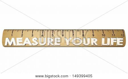 Measure Your Life Happiness Satisfaction Ruler 3d Illustration