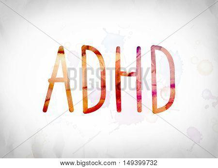 Adhd Concept Watercolor Word Art