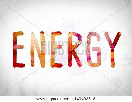Energy Concept Watercolor Word Art