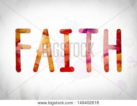 Faith Concept Watercolor Word Art