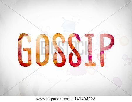 Gossip Concept Watercolor Word Art