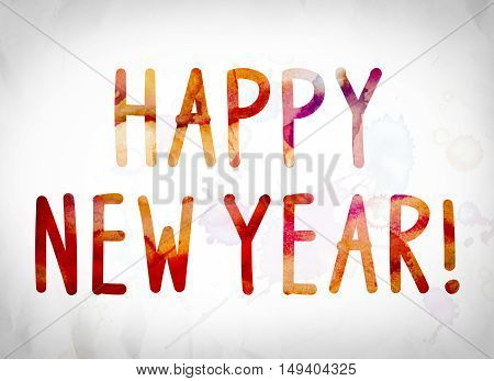 Happy New Year Concept Watercolor Word Art