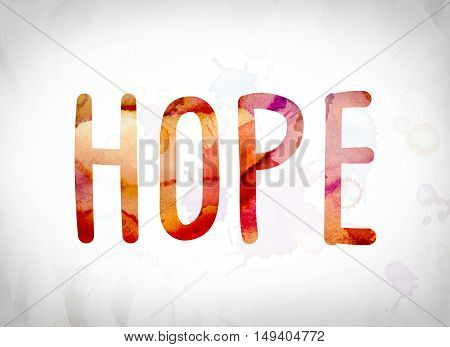Hope Concept Watercolor Word Art