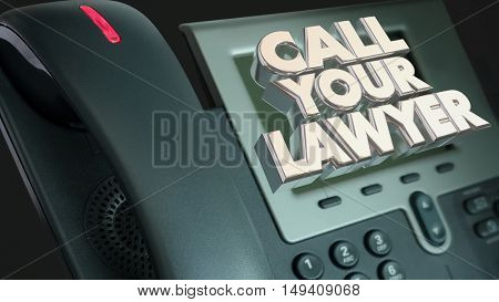 Call Your Lawyer Legal Help Lawsuit Sue Phone 3d Illustration
