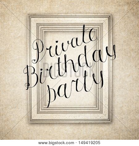 Hand drawn sketch of the books with handwritten text Private Birthday Party. Vintage interior. Retro background